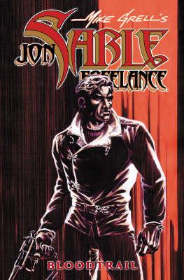 Jon Sable, Freelance: Bloodtrail - Grell, Mike (Illustrator)