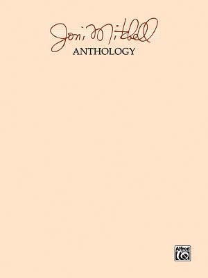 Joni Mitchell Anthology - Mitchell, Joni