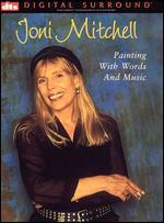 Joni Mitchell: Painting With Words and Music [DTS]
