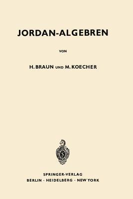 Jordan-Algebren - Braun, Hel