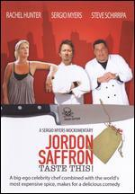 Jordon Saffron: Taste This!