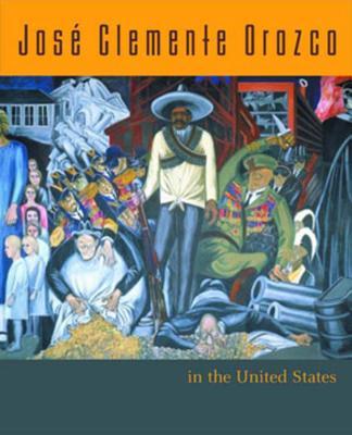 Jose Clemente Orozco in the United States - Mello, Renato Gonzalez (Editor), and Miliotes, Diane (Editor)