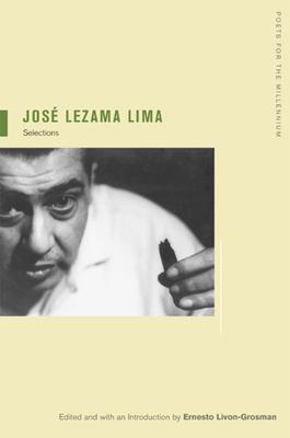 Jose Lezama Lima: Selections - Lezama Lima, Jose