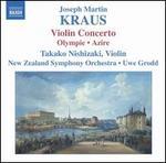Josef Martin Kraus: Violin Concerto; Olympie; Azire