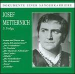 Josef Metternich, Vol. 3
