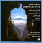 Josef Rheinberger: Symphonische Werke