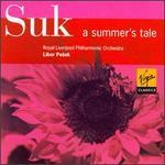 Josef Suk: A Summer's Tale, Op.29