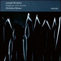 Joseph Brodsky: Elegie an John Donne - Christian Reiner