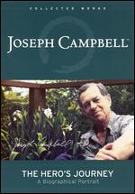 Joseph Campbell: The Hero's Journey - David Kennard; Janelle Balnicke