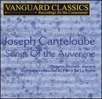 Joseph Canteloube: Songs Of the Auvergne - Netania Davrath (soprano); Pierre de la Roche (conductor)