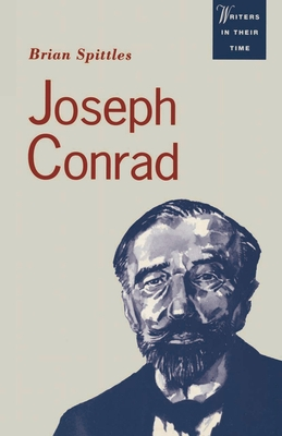 Joseph Conrad: Text and Context - Spittles, Brian, and Parker, Jonathan