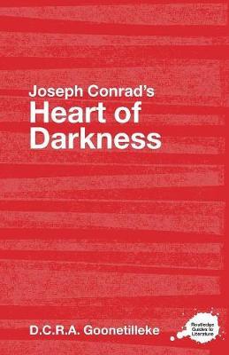 Joseph Conrad's Heart of Darkness - Goonetilleke, D C R A