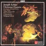 Joseph Eybler: Christmas Oratorio