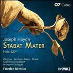 Joseph Haydn: Stabat Mater, Hob. XXbis