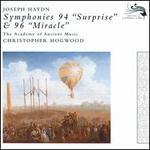 "Joseph Haydn: Symphoines 94 ""Surprise"" & 96 ""Miracle"""