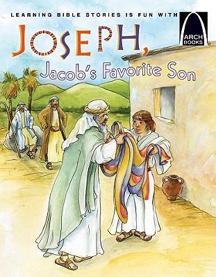 Joseph, Jacob's Favorite Son - Bohnet, Eric