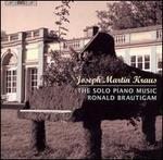 Joseph Martin Kraus: The Solo Piano Music