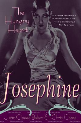 Josephine Baker: The Hungry Heart - Baker, Jean-Claude, and Chase, Chris