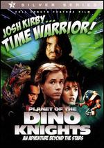 Josh Kirby...Time Warrior!: Dino Knights -