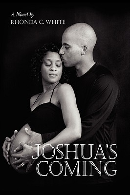 Joshua's Coming - White, Rhonda C