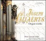 Jospeh Callaerts: Organ Works
