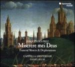 Josquin des Prez: Miserere mei Deus - Sacred Motets