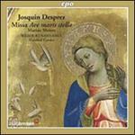 Josquin Desprez: Missa Ave Maris Stella; Marian Motets