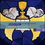 Josquin Desprez: Missa Hercules Dux Ferrariae; Motets