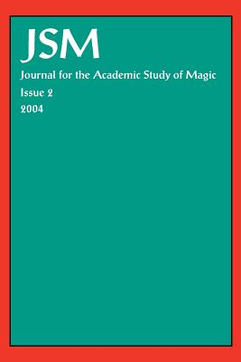 Journal for the Academic Study of Magic 2 - Evans, Dave (Editor), and Various (Editor)