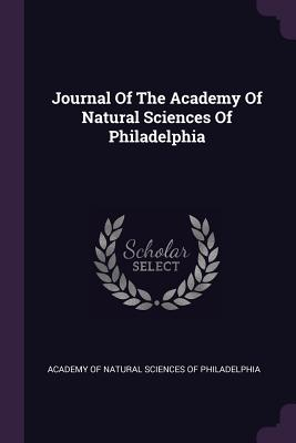 Journal of the Academy of Natural Sciences of Philadelphia - Academy of Natural Sciences of Philadelp (Creator)