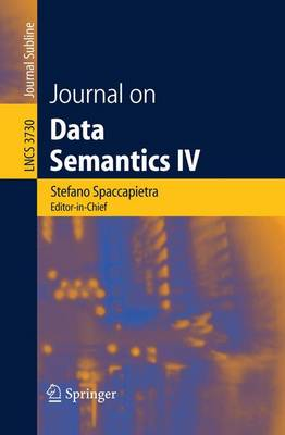 Journal on Data Semantics IV - Spaccapietra, Stefano, Dr. (Editor)