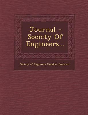 Journal - Society of Engineers... - Society of Engineers (London, England) (Creator)