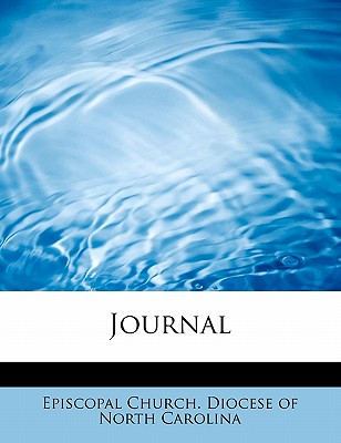 Journal - Episcopal Church Diocese of North Carol (Creator)