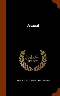 Journal - Institute of Actuaries (Great Britain) (Creator)