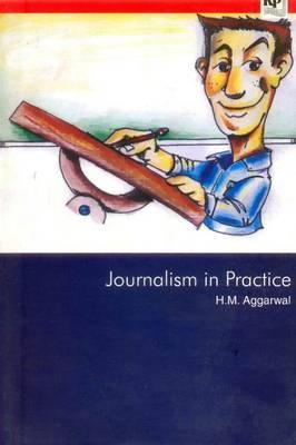 Journalism in Practice - Aggarwal, Hari Mohan