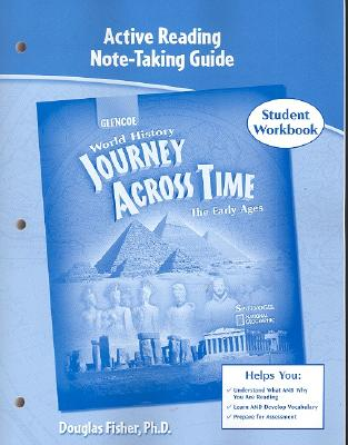 Journey Across Time, Early Ages, Active Reading Note-Taking Strategies, Student Edition - McGraw-Hill