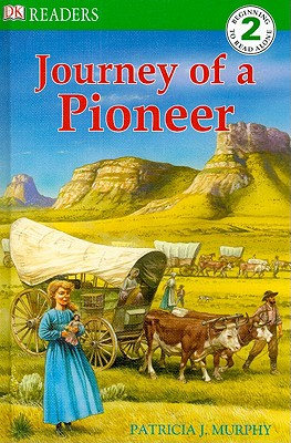 Journey of a Pioneer - Murphy, Patricia J