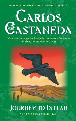 Journey to Ixtlan - Castaneda, Carlos