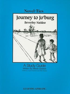 Journey to Jo'burg - Goldish, Meish, and Naidoo, Beverley, and Friedland, Joyce (Editor)