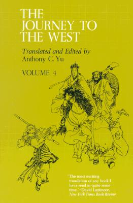 Journey to the West, Volume 4 - Yu, Anthony C, Professor