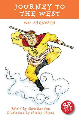 Journey to the West - Wu, Cheng'en, and Sun, Christine (Retold by)