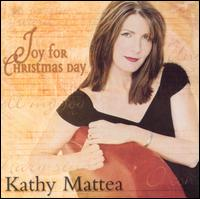 Joy for Christmas Day - Kathy Mattea