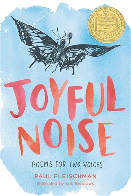 Joyful Noise: Poems for Two Voices - Fleischman, Paul