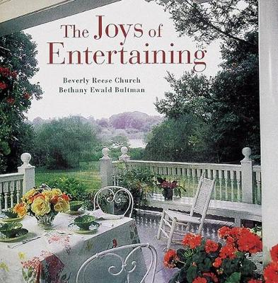 Joys of Entertaining - Church, Beverly Reese, and Bultman, Bethany Ewald