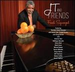 JT & Friends: Fresh Squeezed