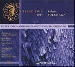 Jubilee Edition 2015: Robert Volkmann - Lieder und Kammermusik