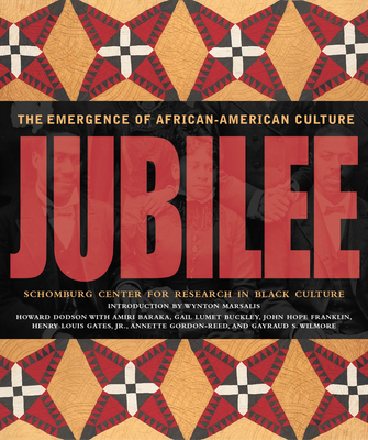Jubilee: The Emergence of African-American Culture - Dodson, Howard, Dr.