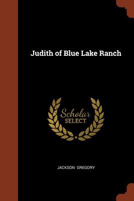 Judith of Blue Lake Ranch - Gregory, Jackson
