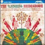 Judith Weir: The Vanishing Bridegroom - Ailish Tynan (soprano); Andrew Murgatroyd (vocals); Andrew Tortise (tenor); Anna Stephany (soprano);...