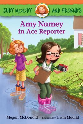 Judy Moody and Friends: Amy Namey in Ace Reporter - McDonald, Megan